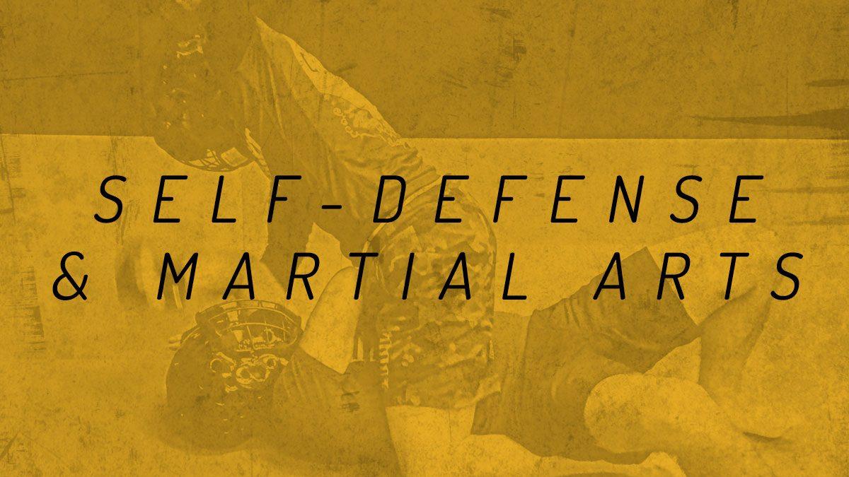 Self Defense & Martial Arts