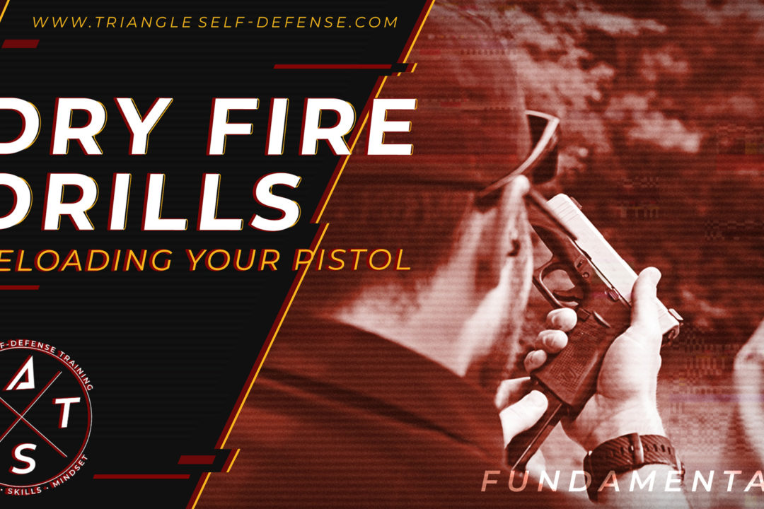 Learn dry fire drills to improve your gun handling skills, shooting fundamentals and confidence with firearms. Try these reloading dry fire drills with Triangle Self-Defense professional firearms instructors